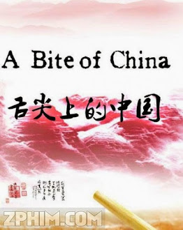 Ẩm Thực Trung Hoa - A Bite of China (2012) Poster