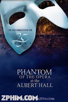 Bóng Ma Trong Nhà Hát - The Phantom of the Opera at the Royal Albert Hall (2011) Poster