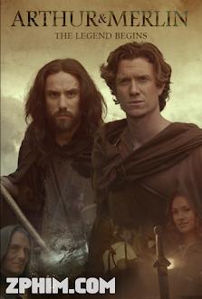 Arthur Và Merlin - Arthur & Merlin (2015) Poster