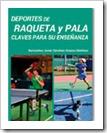 """""""Deportes de raqueta y pala, claves para su enseñanza"""""""