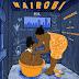 AUDIO: Bensoul ft Sauti Sol, Nviiri The Story Teller & Mejja – NAIROBI | Download Mp3