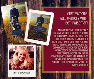 A Fall Memory with Beth Wiseman plus An Amish Harvest releasing soon!