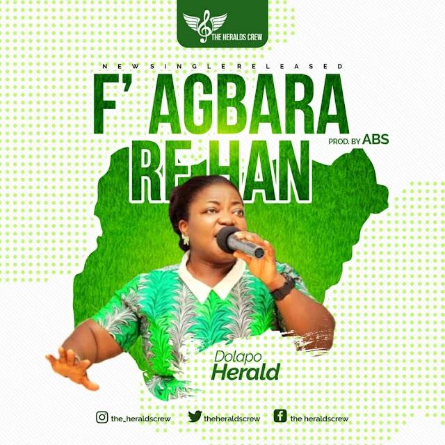 [BangHitz] Gospel music: Dolapo Herald - F' Agbara re han