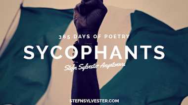 Sycophants - Stefn Sylvester Anyatonwu