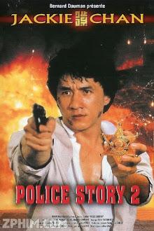 Câu Chuyện Cảnh Sát 2 - Police Story 2 (1988) Poster