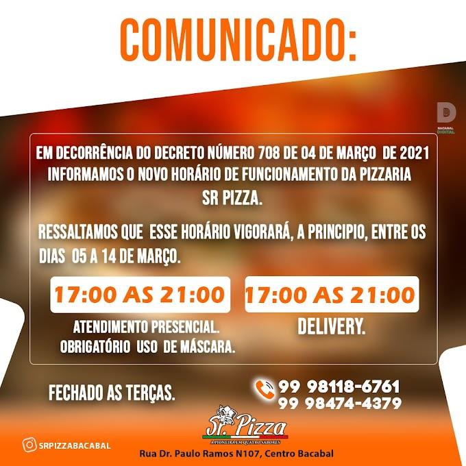 COMUNICADO SR PIZZA   DECRETO DE NÚMERO 708 DE 04 DE MARÇO.