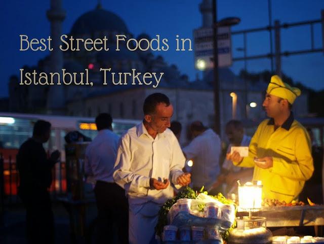 Best Street foods in Istanbul, Turkey