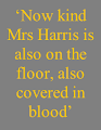 Poor, kind Mrs Harris