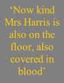 Poor, kind Mrs Harris