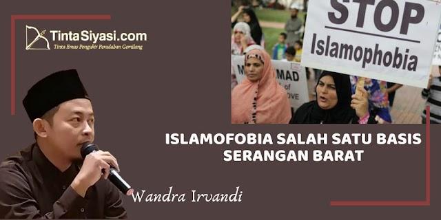 Islamofobia Salah Satu Basis Serangan Barat