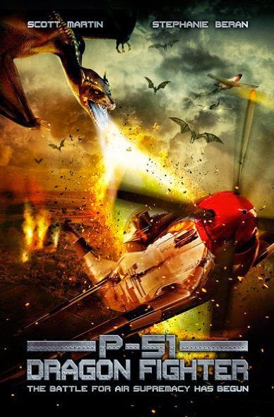 Poster Of English Movie P-51 Dragon Fighter (2014) Free Download Full New Hollywood Movie Watch Online At Alldownloads4u.Com