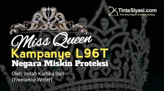 Miss Queen: Kampanye L96T, Negara Miskin Proteksi