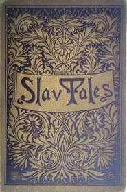 Cover of Aleksander Chodzko's Book Fairy Tales Of The Slav Peasants And Herdsmen
