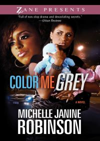 Color Me Grey By Michelle Janine Robinson