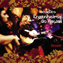 CD Engenheiros do Hawaii - Acústico Ao Vivo (Deluxe) - Torrent