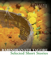 Selected Short Stories (Collins Classics) By Rabindranath Tagore