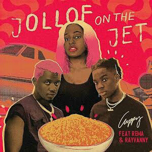 [Music] Dj Cuppy Ft Rema & Rayvanny-Jollof on the Jet