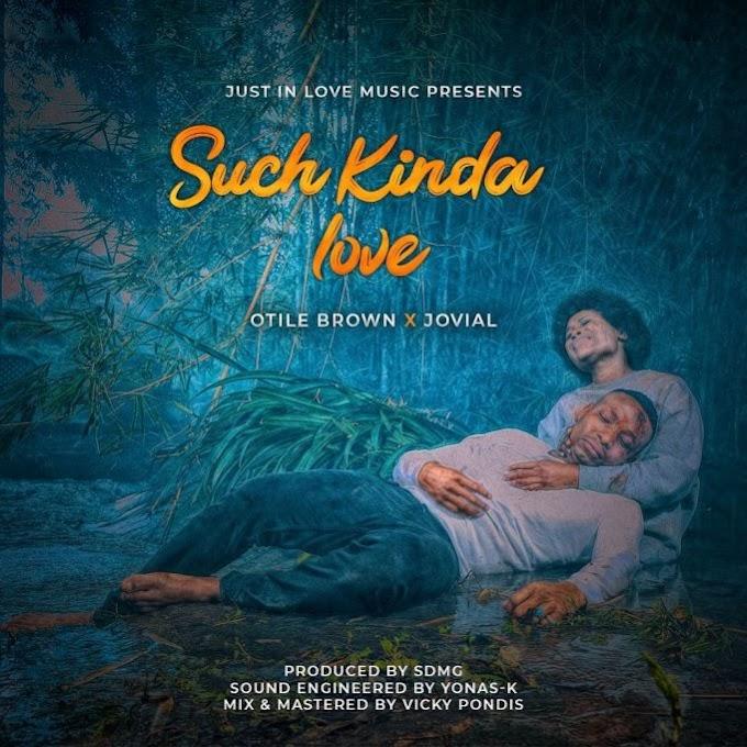 AUDIO: Otile Brown X Jovial – Such Kinda Love   Download
