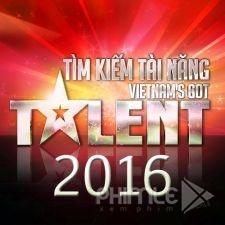 Phim Tìm Kiếm Tài Năng Việt Nam 2016 - Vietnam Got Talent 2016 (2016)