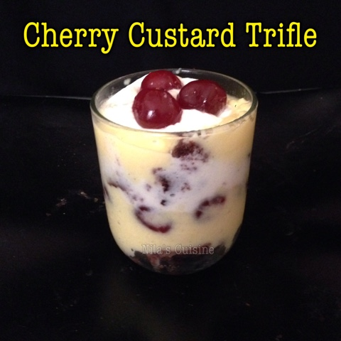 Nila's Cuisine: Cherry Custard Trifle / Fruit Trifle
