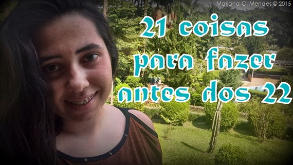 21 coisas para fazer antes do 22