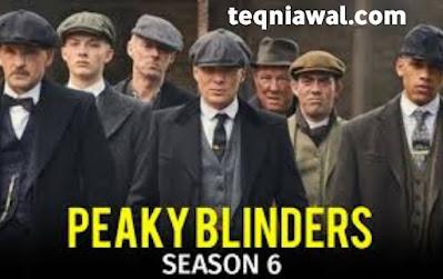 Peaky blinders (saison 6) - أفضل المسلسلات الأجنبية 2022