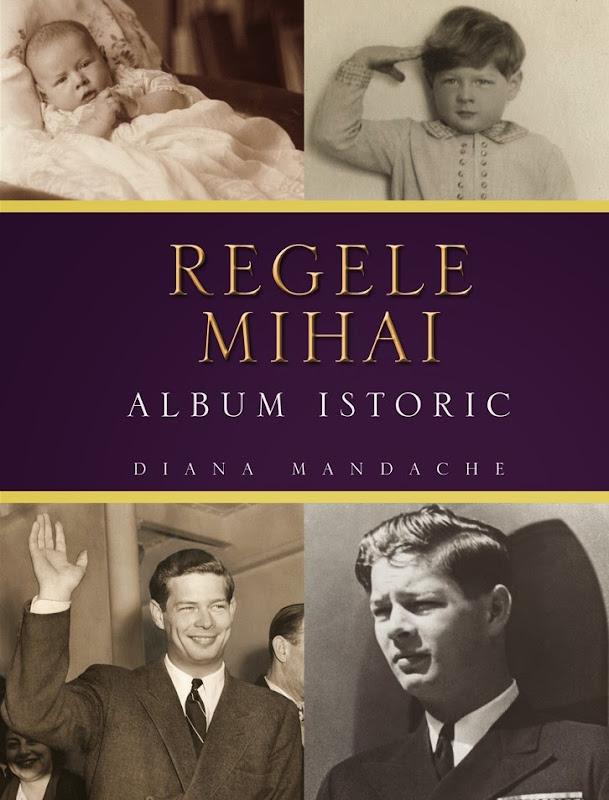 Regele Mihai, album istoric - Diana Mandache