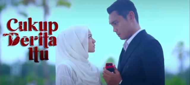 Sinopsis Drama Cukup Derita Itu (TV3 2021)