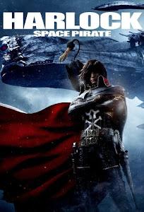 Harlock: Space Pirate Poster