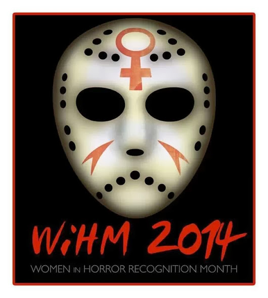 Women In Horror Recognition Month Kicks Off Today!