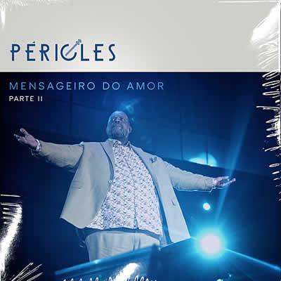 Pericles - Mensageiro do Amor - Pt 2