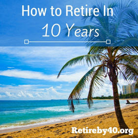 How to Retire In 10 Years thumbnail