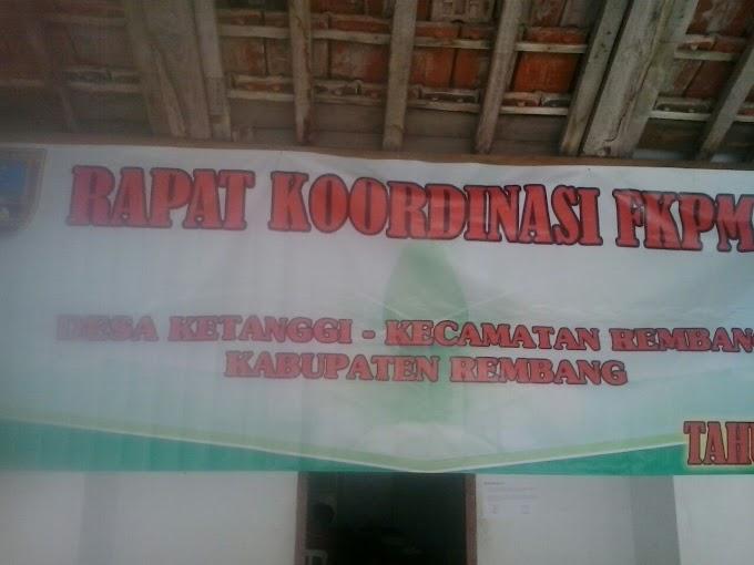 Forum Rembuk FKPM Desa Ketanggi Kecamatan Rembang
