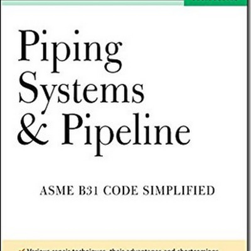Piping Systems Pipeline ASME Code Simplified-McGraw-Hill Professional (2005)