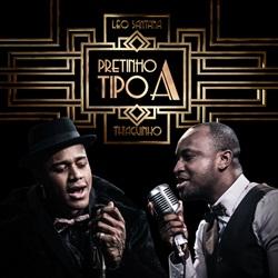 Léo Santana e Thiaguinho – Pretinho Tipo A download grátis