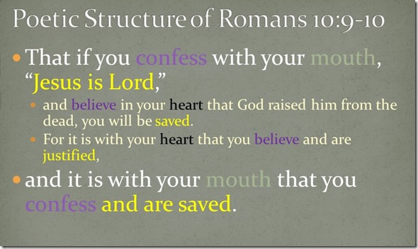 poetic structure Romans 10.9-10