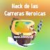 Hack de las Carreras Heroicas | Heroic Races Hack
