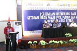 Samsuddin Kadir Buka Acara Rekonsiliasi Data Iuran Wajib BPJS Kesehatan di Maluku Utara