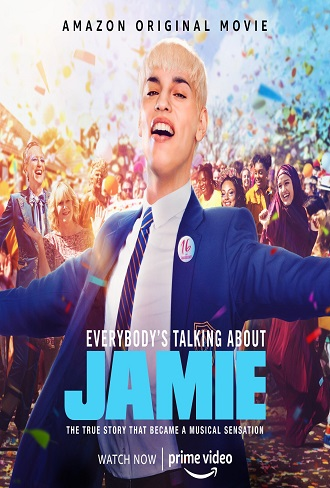 Download Everybody's Talking About Jamie (2021) Dual Audio {Hindi-English} Web-DL 480p [400MB] || 720p [1GB] || 1080p [2.5GB] Free Watch Online Moviesflix