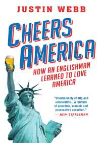 Cheers, America By Justin Webb