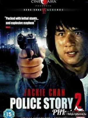 Phim Câu chuyện cảnh sát 2 - Police Story 2 (1988)