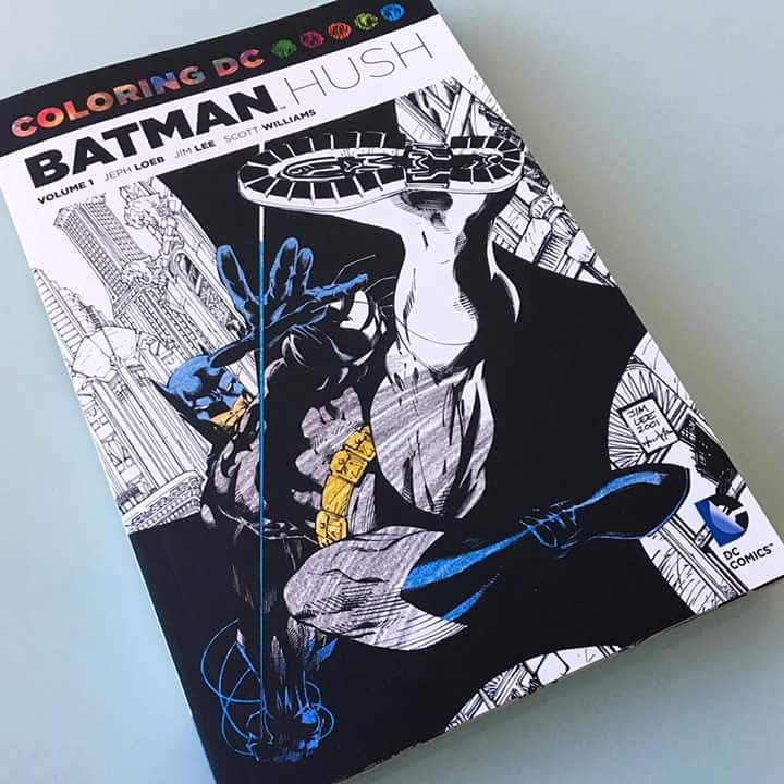 Comic Book Rehab Art Therapy Batman Hush Coloring Book Part 1