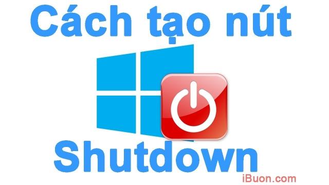 Ảnh mô phỏngTạo nút tắt máy và khởi động máy tính ngoài màn hình - cach-tao-nut-shutdown-restart
