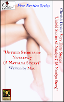 Cherish Desire: Very Dirty Stories Free Erotica Series: Untold Stories of Natalya 7 (A Natalya Story), Natalya, Max, erotica