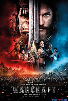 Xem phim Warcraft Đại Chiến Hai Thế Giới - Warcraft