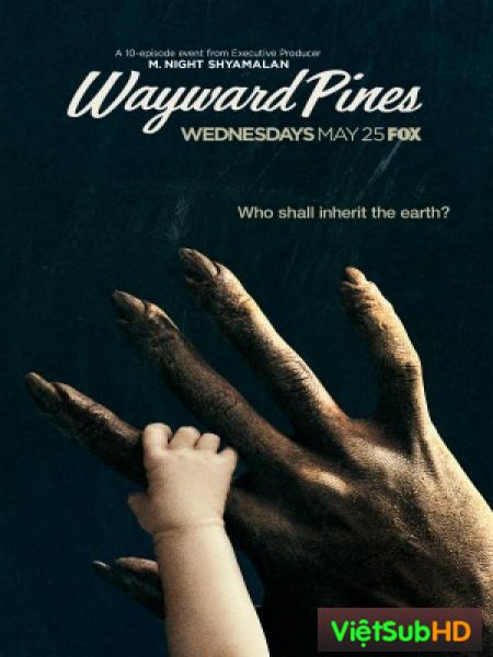 Thị Trấn Wayward Pines Phần 2