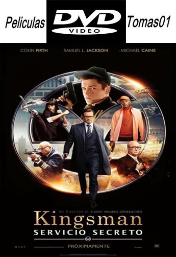 Kingsman: Servicio Secreto (2015) DVDRip