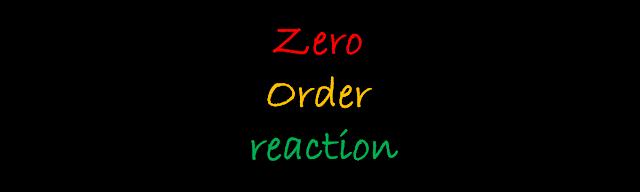 Zero order reaction in hindi
