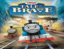 فيلم Thomas & Friends: Tale of the Brave
