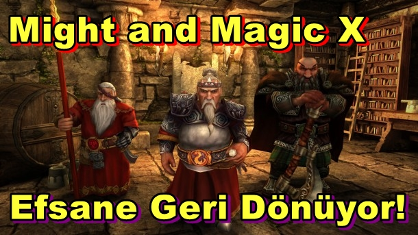 Might and Magic Efsanesi, Might and Magic X Legacy İle Geri Dönüyor!
